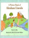 A Picture Book of Abraham Lincoln (Picture Book Biographies) - David A. Adler, John Wallner, Alexandra Wallner