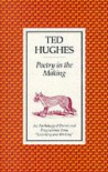 Poetry in the Making: An Anthology - Ted Hughes