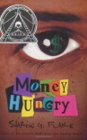Money Hungry - Sharon G. Flake