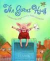 The Giant Hug - Sandra Horning, Valeri Gorbachev