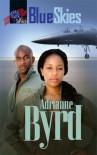 Blue Skies - Adrianne Byrd