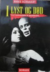 I lyst og død: Fra Frankenstein til splatterfilm - Rikke Schubart
