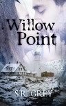 Willow Point (A Harbour Falls Mystery #2) - S.R. Grey