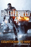 Battlefield 4: Countdown to War - Peter Grimsdale