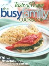 Taste of Home: The Busy Family Cookbook - Taste of Home