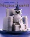 Debbie Brown's Magical Cakes - Debbie  Brown