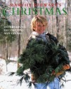 Martha Stewart's Christmas: Entertaining, Decorating and Giving - Martha Stewart, Christopher Baker