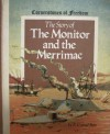 The Story Of The Monitor And The Merrimac - R. Conrad Stein