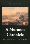 A Mormon Chronicle: The Diaries of John D. Lee, 1848-1876 - John D. Lee, Robert Glass Cleland, Juanita Books