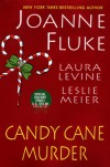 Candy Cane Murder [With Holiday Recipe Card] - Joanne Fluke, Leslie Meier, Laura Levine