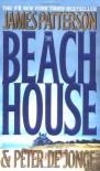 The Beach House - James Patterson, Peter de Jonge