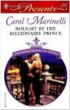 Bought By The Billionaire Prince - Carol Marinelli