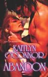Abandon - Kaitlyn O'Connor