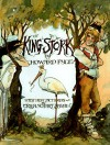 King Stork - Howard Pyle, Peter Glassman, Trina Schart Hyman