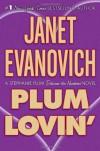 Plum Lovin' - Janet Evanovich