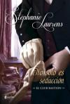 No sólo es seducción (El club Bastion, #6) - Stephanie Laurens, Raquel Duato García