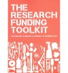 The Research Funding Toolkit - Andrew M. Derrington, Jacqueline Aldridge