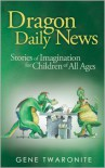 Dragon Daily News - Gene Twaronite