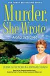 Murder, She Wrote: Aloha Betrayed - Donald Bain, Jessica Fletcher