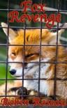 Fox Revenge - Robin Roseau
