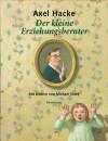 Der kleine Erziehungsberater - Axel Hacke