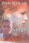 A Summer of Kings - Han Nolan