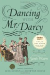 Dancing with Mr. Darcy: Stories Inspired by Jane Austen and Chawton House - Sarah Waters, Elizabeth Hopkinson