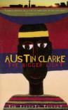 The Bigger Light - Austin Clarke