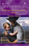 Special Assignment: Baby - Debra Webb
