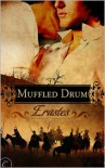 Muffled Drum - Erastes