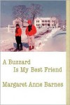 A Buzzard Is My Best Friend - Margaret Anne Barnes