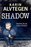 Shadow - Karin Alvtegen