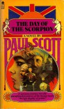 The Day of the Scorpion (The Raj Quartet, Volume 2) - Paul Scott