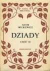 Dziady- część 3 - Adam Mickiewicz