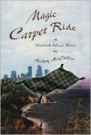 Magic Carpet Ride - Audrey McClellan
