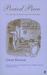 Period Piece - A Cambridge Childhood - Gwen Raverat