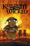 Kingdom Of The Wicked - Ian Edginton, D'Israeli