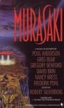 Murasaki - Greg Bear, Robert Silverberg, Poul Anderson, Gregory Benford