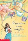 Salsa Stories (cuentos Con Sazon) - Lulu Delacre