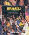 Brasil! Lingua e Cultura - Eduardo M. Dias, Thomas A. Lathrop