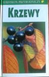 Leksykon przyrodniczy. Krzewy - Władysław Matuszkiewicz, praca zbiorowa