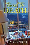 Toured to Death (An Amy s Travel Mystery) - Hy Conrad