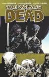 The Walking Dead, Vol. 14: No Way Out - Charlie Adlard, Robert Kirkman