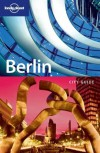 Lonely Planet Berlin: City Guide - Andrea Schulte-Peevers, Lonely Planet
