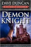 Demon Knight - Dave Duncan