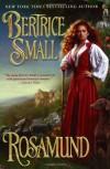 Rosamund (The Friarsgate Inheritance #1) - Bertrice Small