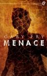 Menace - Gary Fry