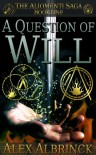 A Question of Will - Alex Albrinck