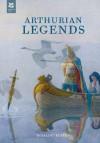 Arthurian Legends - Rosalind Kerven