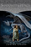 Shadowed By Wings: Book Two of the Dragon Temple Saga - Janine Cross